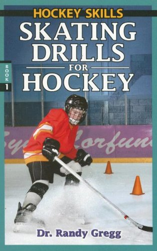 Skating Drills for Hockey (Hockey Skills) ()
