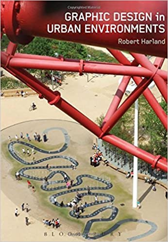 Book Graphic Design in Urban Environments by Robert Harland (2016-10-20)