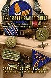 The Crooked Road to Combat, Carrol Dillon B.A., J.D., 0595667627