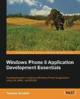 Windows Phone 8 Application Development Essentials Front Cover