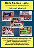 Once upon a Game, Michael Kindred, 1782282688