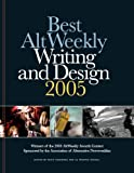 Best Altweekly Writing and Design 2005, , 0977047105