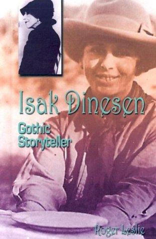 Download Isak Dinesen: Gothic Storyteller (Writers of Imagination) pdf