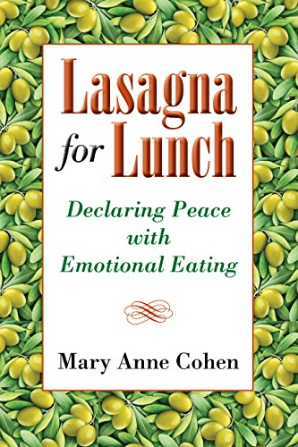 Lasagna for Lunch: Declaring Peace with Emotional (Peace Lunch)