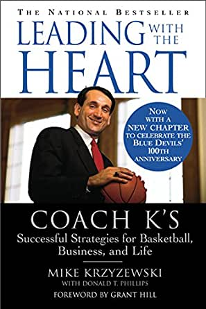 Amazon.com: Leading With The Heart: Coach K's Successful ...