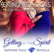 Getting in the Spirit: A Sapphire Falls Novella | Erin Nicholas