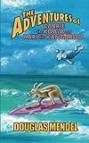 The Adventures of Carrie the Koala and Karl the Kangaroo