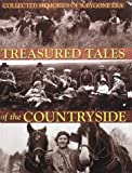 img - for Treasured Tales of the Countryside: Collected Memories of a Bygone Era book / textbook / text book