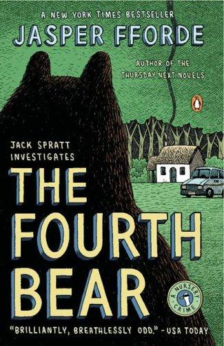 The Fourth Bear: A Nursery Crime (Jack Spratt (Jasper Cat)