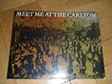 Front cover for the book Meet Me At The Carlton: The Story of Johannesburg's Old Carlton Hotel by Eric Rosenthal