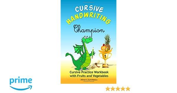 Cursive Handwriting Champion: Cursive Practice Workbook with