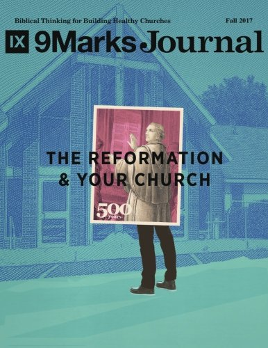 The Reformation and Your Church