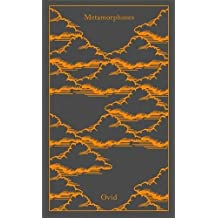 Metamorphoses (A Penguin Classics Hardcover)