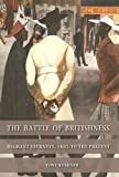 Battle Englishness : Memory, Ethnic, Kushner, 0719066409