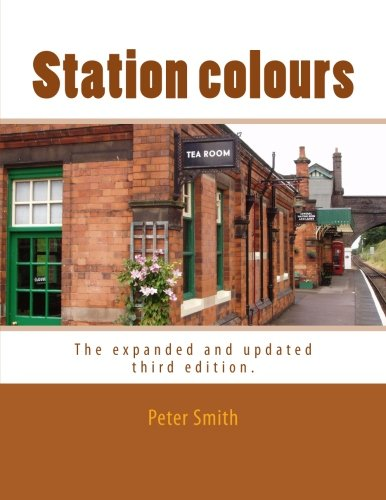 Station colours: The expanded and updated third edition.