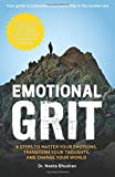 Emotional GRIT: 8 Steps to Master Your Emotions, Transform Your Thoughts & Change Your World PREORDER Ships On September 20