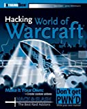 Hacking World of Warcraft, James Whitehead and Daniel Gilbert, 0470110023