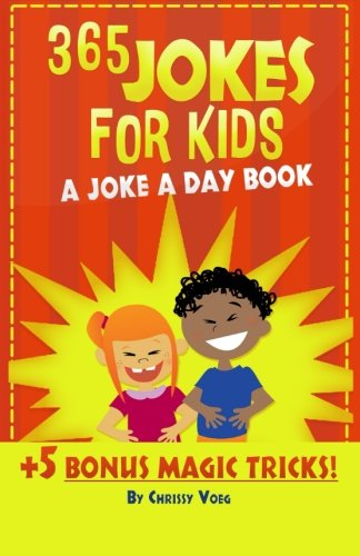 365 Jokes For Kids: A Joke A Day Book +5 Bonus Magic Tricks