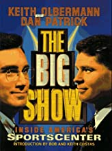 The Big Show: Inside ESPN's Sportscenter