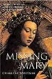 Missing Mary, Charlene Spretnak, 1403963983