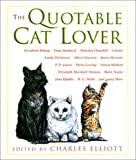 The Quotable Cat Lover, , 155821996X