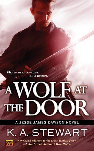 A Wolf at the Door: A Jesse James Dawson Novel (Jesse (Faerie Door)