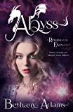 Abyss (The Return of the Elves) (Volume 5)
