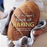Linda Collister's Book of Baking, Linda Collister, 1841727113