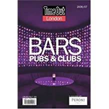 Time Out London Bars, Pubs, and Clubs 2006/07