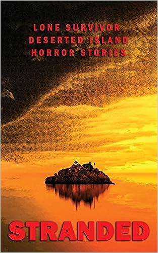Stranded: Lone Survivor Desert Island Horror Stories: JC