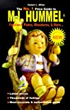M. I. Hummel Figurines, Plates, Miniatures and More Price Guide, Robert L. Miller, 0942620356