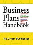 ice cream business plan - Business Plans Handbook: Ice Cream Businesses