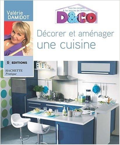 Livre gratuits en ligne Décorer et aménager une cuisine pdf, epub ebook