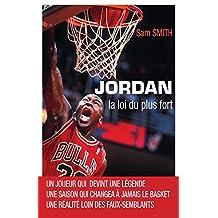 Jordan, la loi du plus fort (SPORT LG)