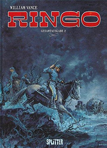 Ringo: Gesamtausgabe 2 Gebundenes Buch – 1. Februar 2017 André-Paul Duchâteau William Vance Splitter-Verlag 3958393411
