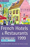 Hotels and Restos de France 1999-2000, Rough Guides Staff, 1858284090