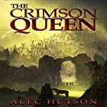 The Crimson Queen | Alec Hutson