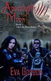 Apocalyptic Moon (After the Bane Book 1)