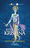 Historical Krishna vol1 -Dating of Krishna: Vol-1