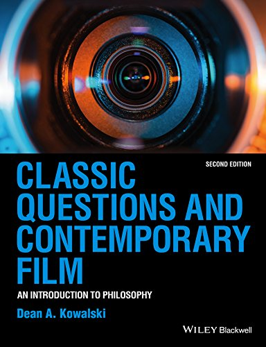Download Classic Questions and Contemporary Film: An Introduction to Philosophy Pdf