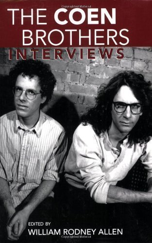 The Coen Brothers: Interviews (Conversations with Filmmakers) published by University Press of Mississippi (2006)