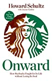 Onward: How Starbucks Fought for Its Life without