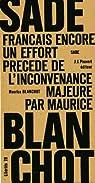 Français, encore un effort (précédé de) L'inconvenance majeure de Maurice Blanchot par Donatien Alphonse François de Sade