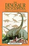 The Dinosaur Encyclopedia, Michael J. Benton, 0671510460