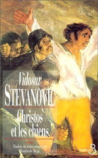 Christos et les Chiens par Vidosav Stevanovic