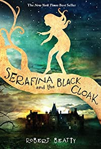 Serafina And The Black Cloak by Robert Beatty ebook deal