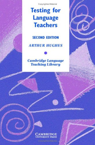 Testing for Language Teachers (Cambridge Language Teaching Library) Pdf