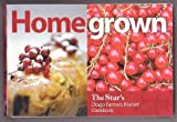 img - for Homegrown: The Star's Otago Farmers Market Cookbook book / textbook / text book