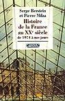 Histoire de la France au XXe siècle. Tome 5 : De 1974 à nos jours par Berstein