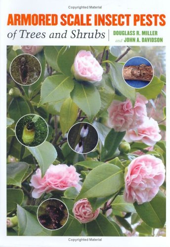 Armored Scale Insect Pests of Trees and Shrubs (Hemiptera: Diaspididae) (Comstock Book)